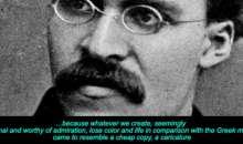 Friedrich Nietzsche (1844-1900) and the Greeks